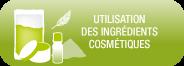 utilisation des ingrédients cosmétiques