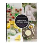 Livre - Aroma-Zone Livre 100 Recettes de cosmétiques maison
