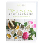 Livre - Aroma-Zone Secrets d'Ayurvéda pour les cheveux